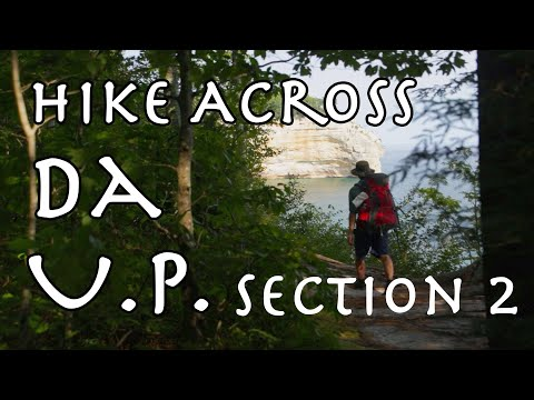 Yooper Tours: On Da North Country Trail - Section 2