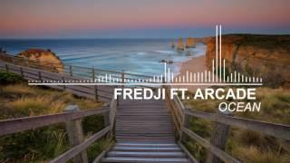 Fredji Ft. Arcade Ocean.mp3