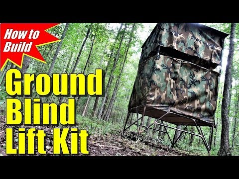 Ground Blinds: Ultimate Lift Kit For Hunting Blinds