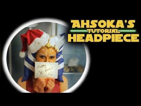 Ahsokas headpiece tutorial