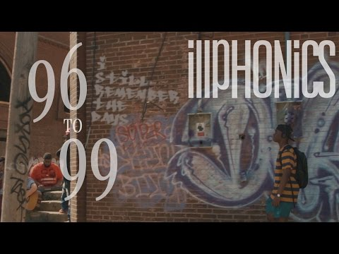 """iLLPHONiCS - """"96 to 99"""" (Official Music Video)"""