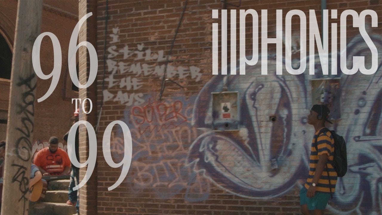 illphonics-96-to-99-official-music-video
