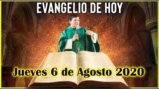 EVANGELIO DE HOY Jueves 6 de Agosto 2020 con el Padre Marcos Galvis