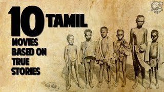 Top 10 Tamil Movies Based on True Stories