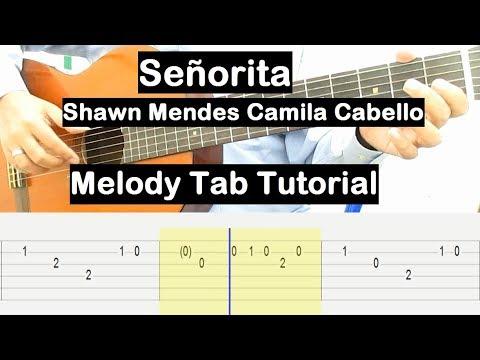 Señorita Guitar Lesson Melody Tab Tutorial Guitar Lessons for
