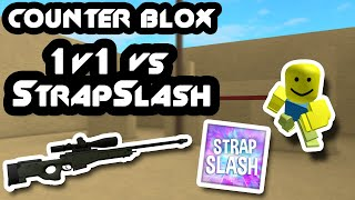 ROBLOX COUNTER BLOX 1V1 VS StrapSlash
