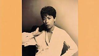 作詞 湯川れい子 作曲 安部泰弘 昭和58年(1983) リリース.