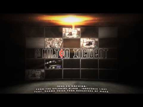 "The Milton Incident - ""Deus Ex Machina"" A BlankTV World Premiere!"