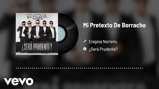 Play Mi Pretexto De Borracho