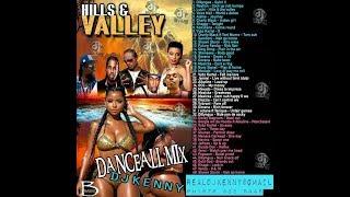 DJ KENNY HILLS & VALLEY DANCEHALL MIX APR 2018