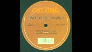 Two To The Power - Soul 4 Love [Oblong, 2001]