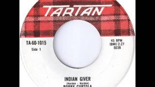 Bobby Curtola - Indian Giver