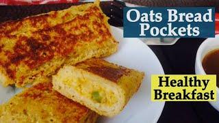 Oats Bread pockets Recipe | How to make healthy Overnight Oats pockets | Easy quick breakfast