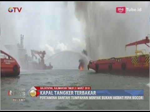 Kapal Tanker Terbakar di Teluk Balikpapan, 2 Orang Tewas - BIP 01/04