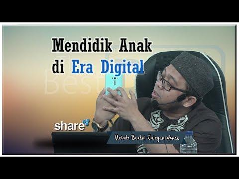 "ustadz-bendri-jaisyurrahman-""mendidik-anak-di-era-digital"""