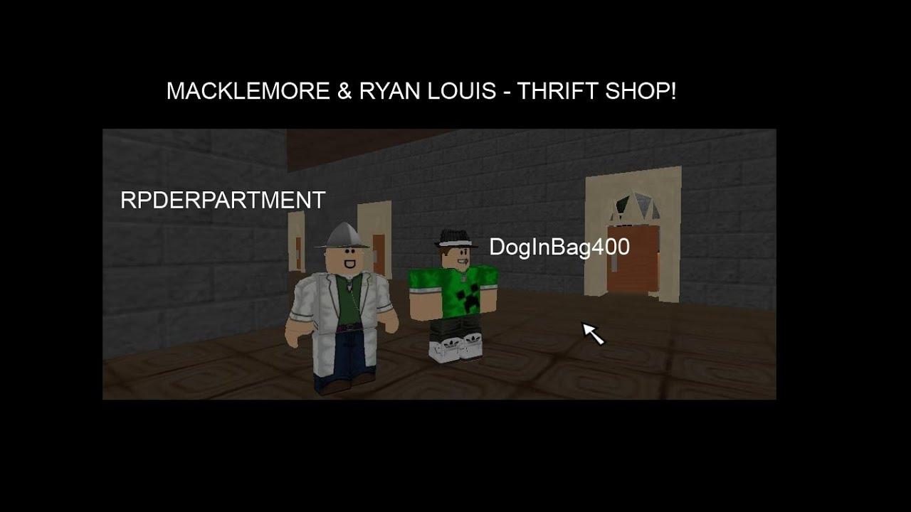 Roblox Macklemore Ryan Louis Thrift Shop Youtube