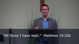 Who Then Can Be Saved? (Boundary Clarifier Series: 1) Pastor Brad Stolman - Matthew 19:16-26