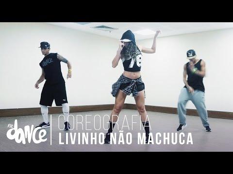 Livinho Não Machuca - Mc Livinho - Coreografia    FitDance - 4k