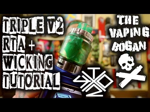 Triple V2 RTA + Wicking Tutroial | Vaping With Twisted 419 X Vandy Vape | The Vaping Bogan