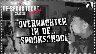 ➤ DE SPOOKTOCHT #4: OVERNACHTEN in de SPOOK SCHOOL..