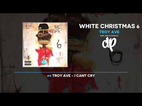 Troy Ave - White Christmas 6 (FULL MIXTAPE) Mp3