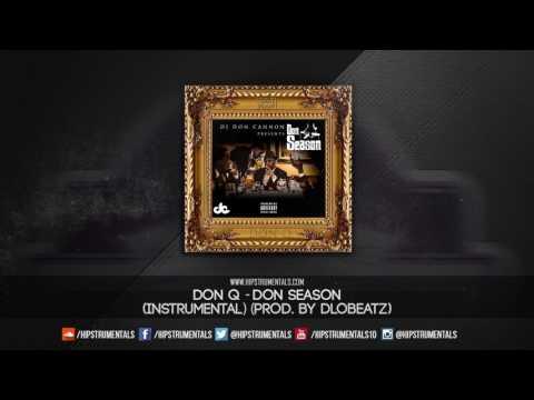 Don Q - Don Season [Instrumental] (Prod. By DloBeatz) + DL via @Hipstrumentals