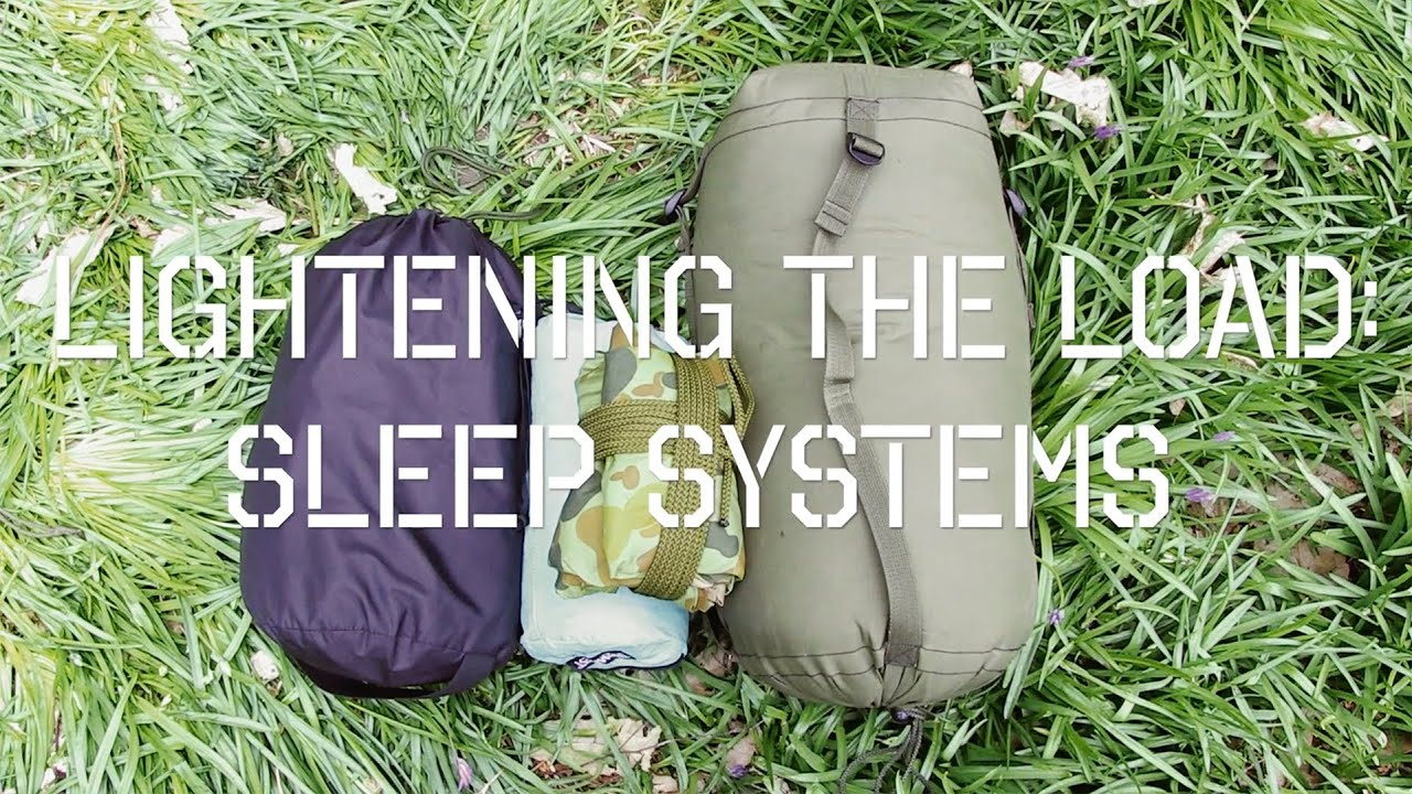 lightening the load part 1 sleep systems youtube