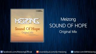Meizong - Sound Of Hope (Original Mix)
