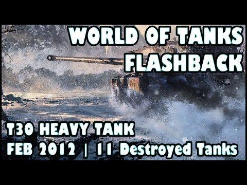 World of Tanks Flashback: T30 Heavy Tank | February 2012 | 11 Kills | 8,583 Damage