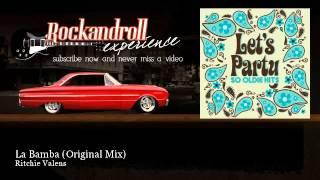 Ritchie Valens - La Bamba - Original Mix - Rock N Roll Experience