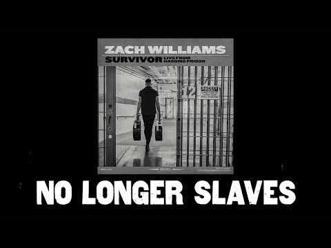 Zach Williams - No Longer Slaves (Live From Harding Prison) (Official Audio Video)