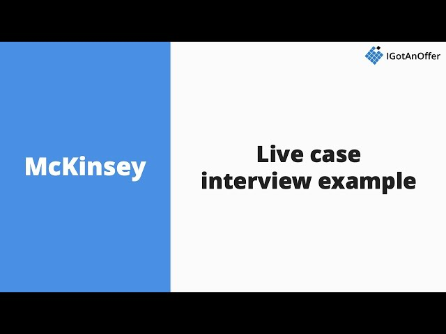 mckinsey case studies interviews The 25 companies that give the most difficult job interviews what makes interviews at mckinsey training for case studies in parallel to a.