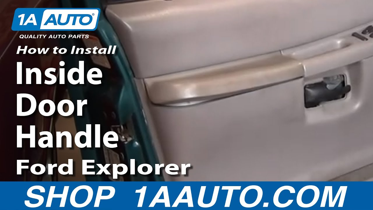 How To Install Replace Inside Door Handle Ford Explorer Sport Trac  Mountaineer 91 05 1AAuto.com   YouTube