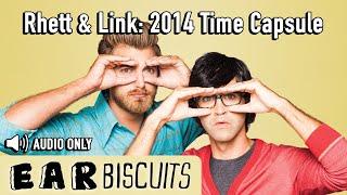 Rhett & Link: 2014 Time Capsule (Sept 2014)
