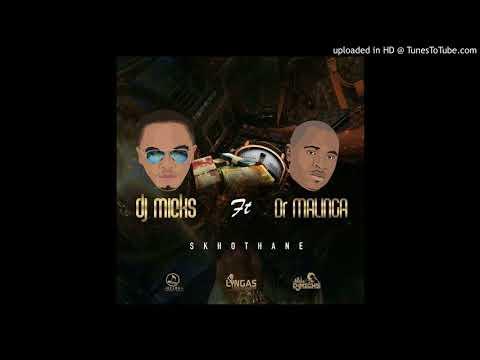 Dj Micks ft Dr Malinga - Skhothane
