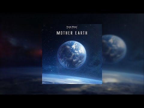 Future World Music – Mother Earth (2017) FULL ALBUM