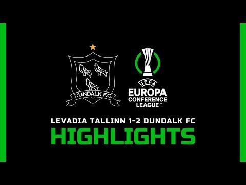 Highlights   Levadia Tallinn 1-2 Dundalk FC