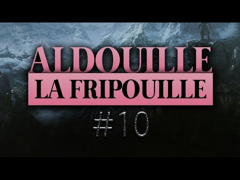 Vidéo d'Alderiate : ALDERIATE - LET'S PLAY SKYRIM - ALDOUILLE LA FRIPOUILLE - ÉPISODE 10