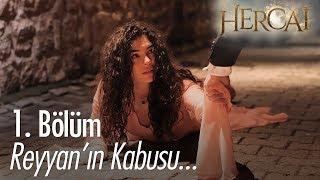 Reyyan'ın kabusu - Hercai 1. Bölüm