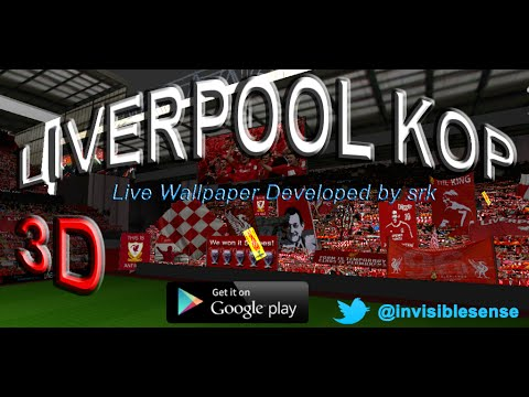 Liverpool Kop 3D Live Wallpaper v2.0 - YouTube