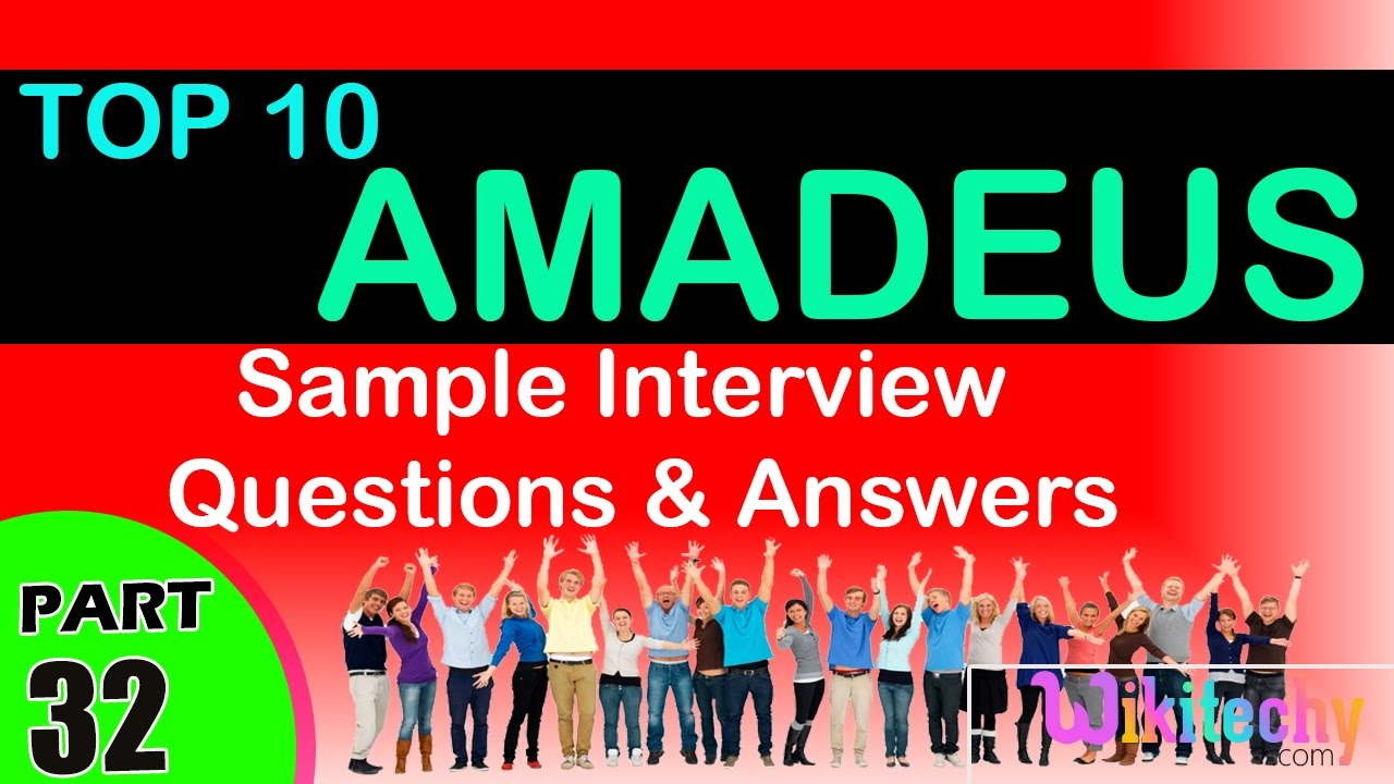 amadeus top most interview questions and answers for freshers experienced tips online videos - Hr Coordinator Interview Questions And Answers
