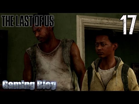 The Last Of Us Walkthrough | Part 17 - Safety In Numbers