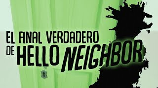 Video de EL FINAL VERDADERO DE HELLO NEIGHBOR ! ASI TERMINA TODA LA HISTORIA ( JUEGO COMPLETO 100% )