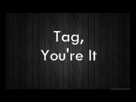 Tag You're It by Melanie Martinez