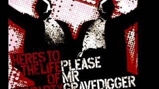 Please Mr Gravedigger -  Last Call