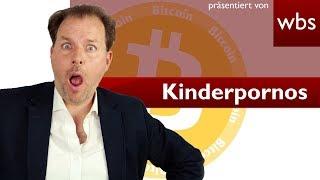 Kinderpornografie in der Bitcoin-Blockchain – Darf sie noch speichern? | RA Christian Solmecke