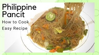 How To Cook Philippine Pancit   Easy Recipe