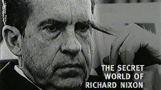 Reputations: The Secret World of Richard Nixon, Part One (BBC, 2000)