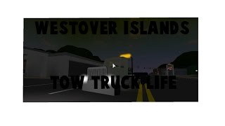 Roblox - Tow Truck Life - Westover Islands