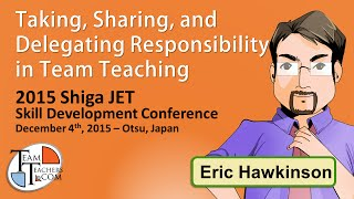Situational Team Teaching - 2015 Shiga JET Skills Development Conference Keynote